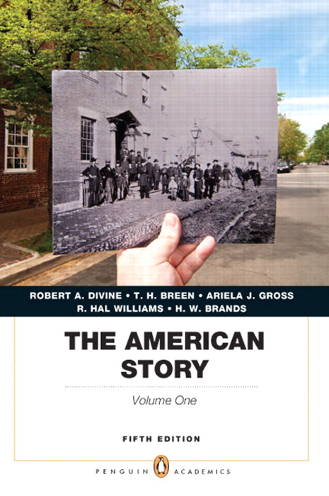 The American Story, Penguin Academics Series, Volume 1, CourseSmart eTextbook, 5th Edition
