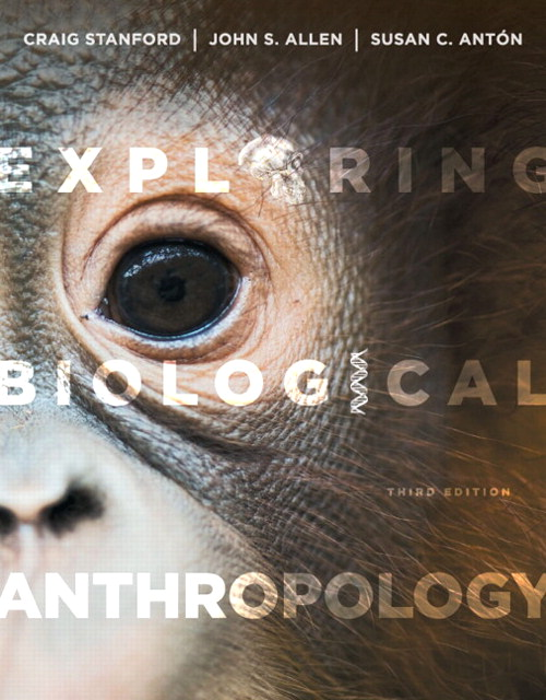 Exploring Biological Anthropology: The Essentials, CourseSmart eTextbook, 3rd Edition