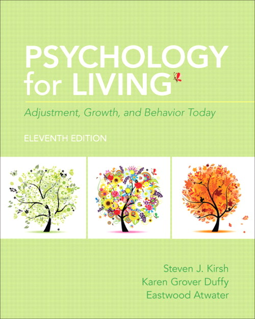 Psychology for Living: Adjustment, Growth, and Behavior Today, 11th Edition