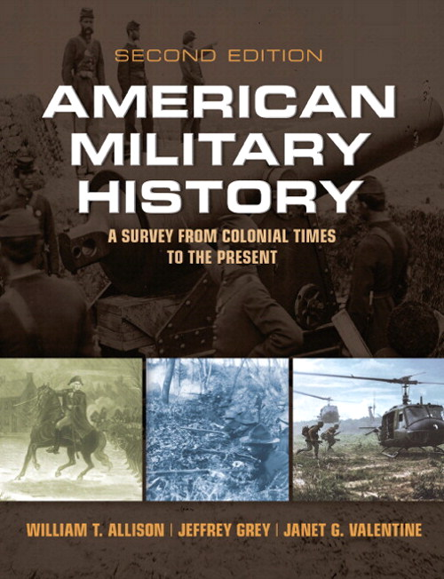 American Military History: A Survey from Colonial Times to the Present Plus MySearchLab with eText -- Access Card Package, 2nd Edition