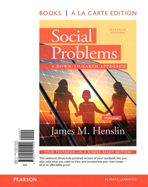 Social Problems: A Down to Earth Approach, Books a la Carte, 11th Edition