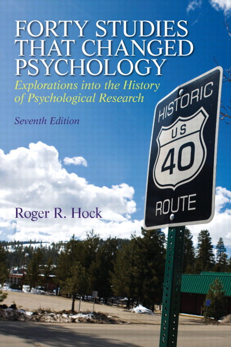 Forty Studies that Changed Psychology, 7th Edition