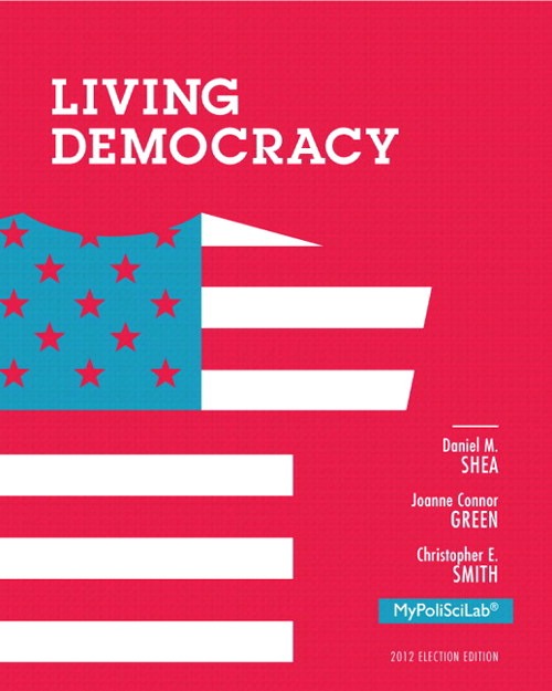 Living Democracy, 2012 Election Edition, Books a la Carte Edition, 4th Edition