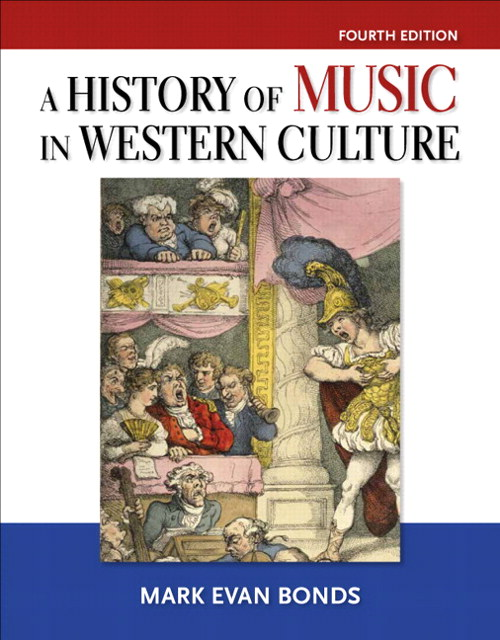 History of Music in Western Culture, Coursesmart eTextbook, 4th Edition