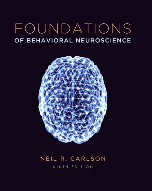 Foundations of Behavioral Neuroscience, CourseSmart eTextbook, 9th Edition