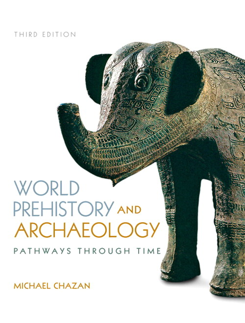 World Prehistory and Archaeology, CourseSmart eTextbook, 3rd Edition