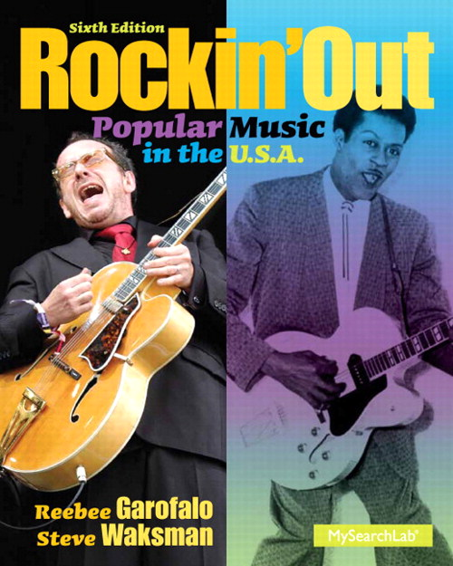 Rockin Out: Popular Music in the U.S.A., CourseSmart eTextbook, 6th Edition