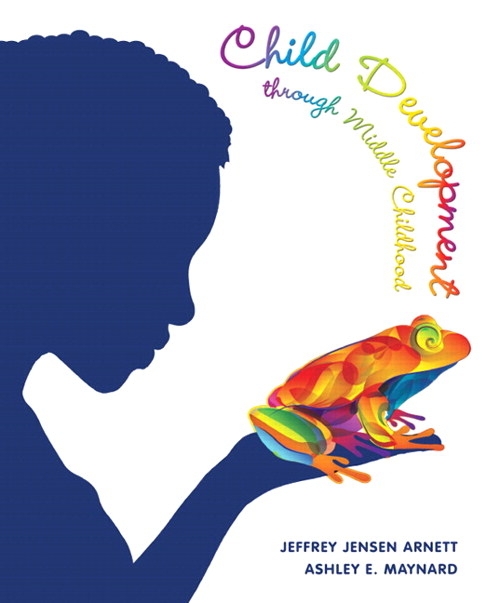 Child Development through Middle Childhood: A Cultural Approach, CouseSmart eTextbook