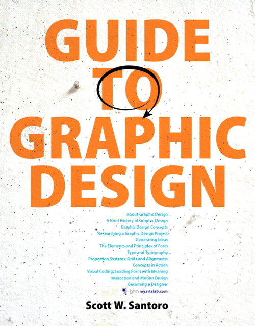 Guide to Graphic Design Plus NEW MyLab Arts with eText -- Access Card Package