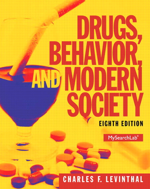 Drugs, Behavior, and Modern Society, CourseSmart eTextbook, 8th Edition