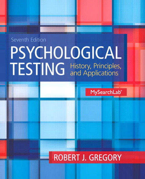 Psychological Testing: History, Principles and Applications, CourseSmart eTextbook, 7th Edition
