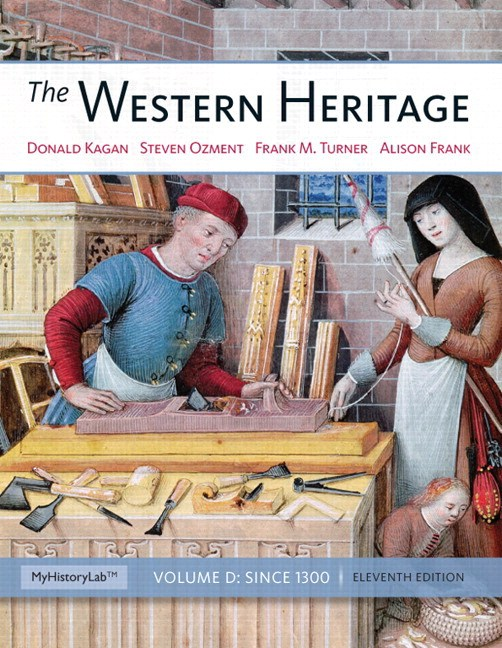 Western Heritage, The: Since 1300, 11th Edition