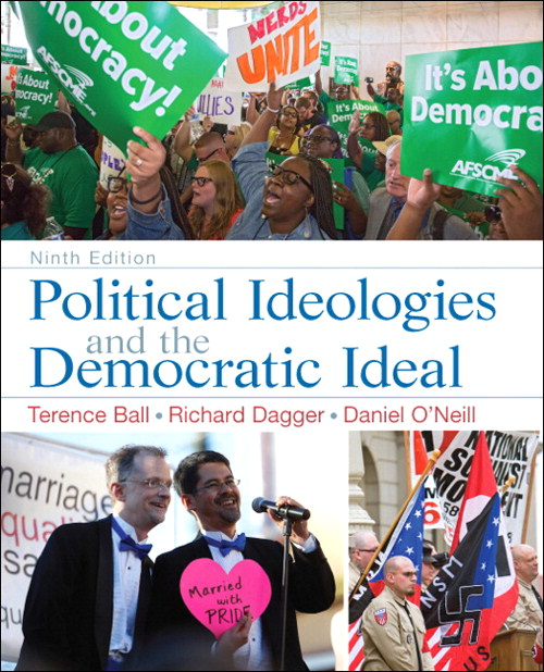 Political Ideologies and the Democratic Ideal, 9th Edition