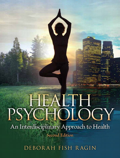 Health Psychology: an Interdisciplinary Approach to Health, 2nd Edition