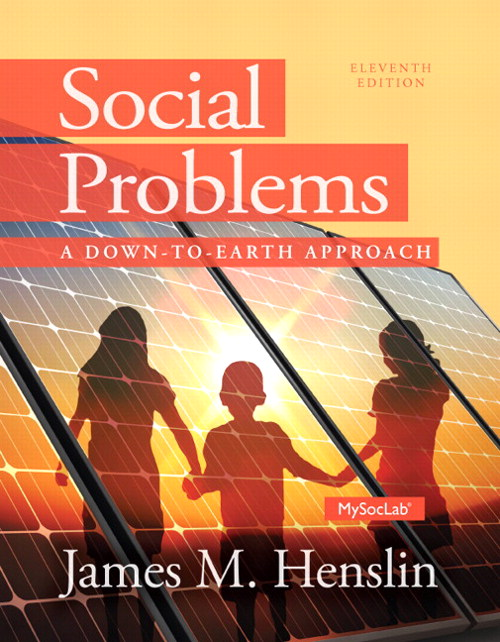 Social Problems: A Down to Earth Approach, 11th Edition