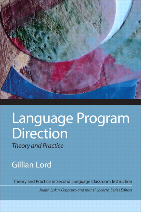 Language Program Direction: Theory and Practice CourseSmart eTextbook