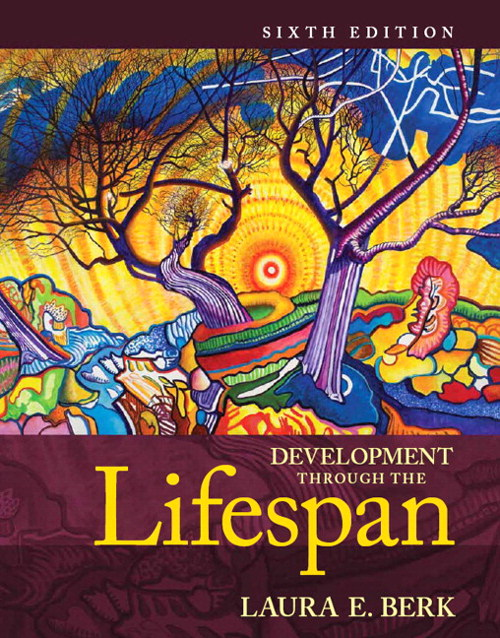 Development Through the Lifespan, Books a la Carte Edition Plus NEW MyDevelopmentLab with Pearson eText -- Access Card Package, 6th Edition