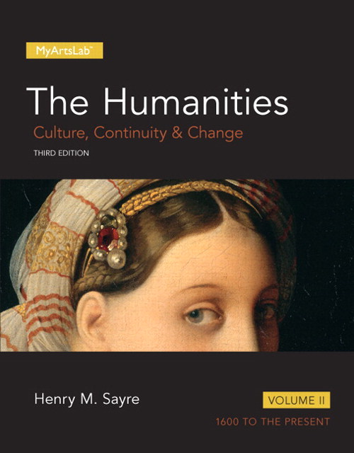 The Humanities: Culture, Continuity and Change, Volume II, 3rd Edition