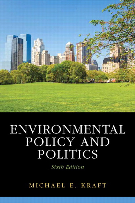 Environmental Policy and Politics, 6th Edition
