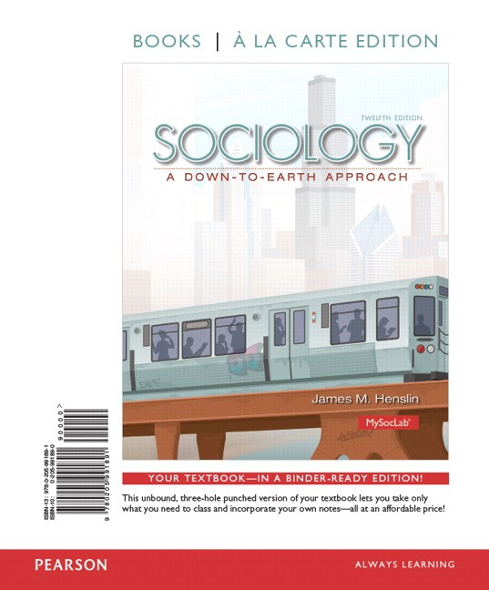 Sociology: A Down-to-Earth Approach, Books a la Carte Edition, 12th Edition