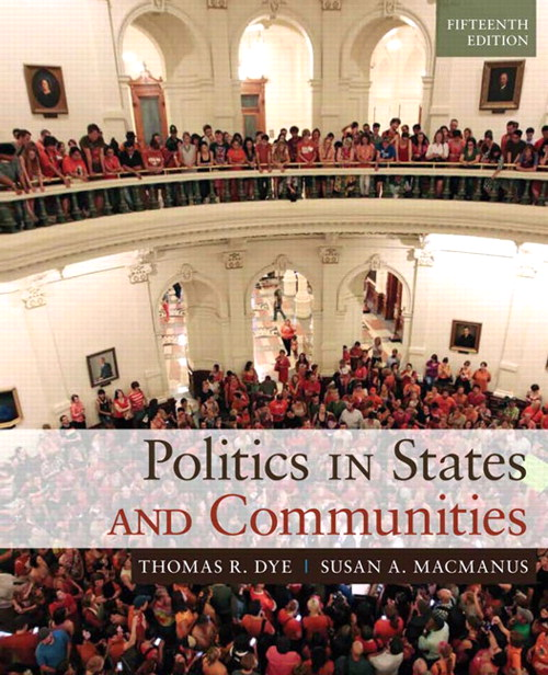 Politics in States and Communities, 15th Edition