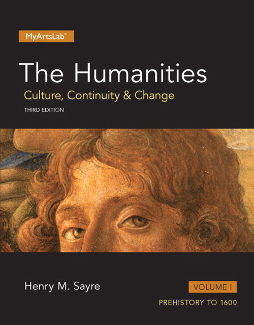 Humanities, The: Culture, Continuity and Change, Volume I Plus NEW MyArtsLab  -- Access Card Package, 3rd Edition