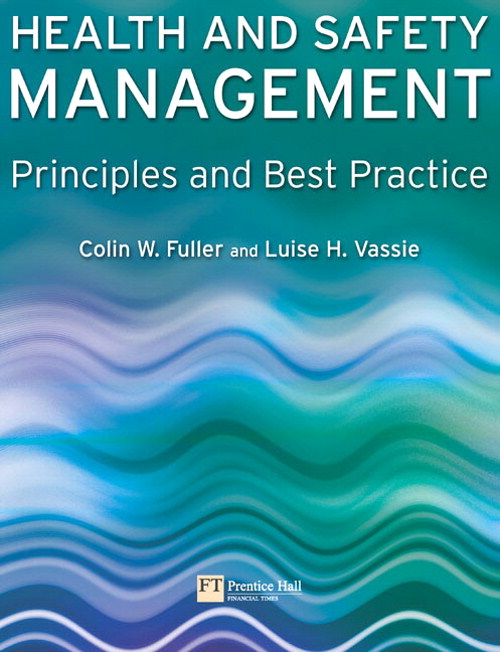 Health and Safety Management: Principles and Best Practice
