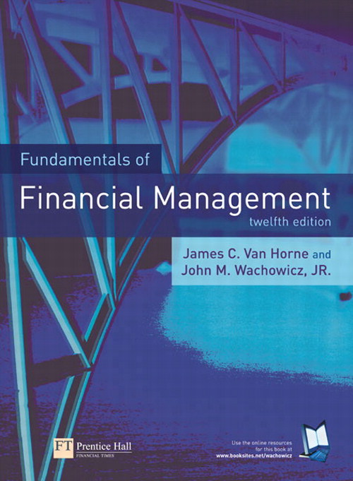 Fundamentals of Financial Management, 12th Edition