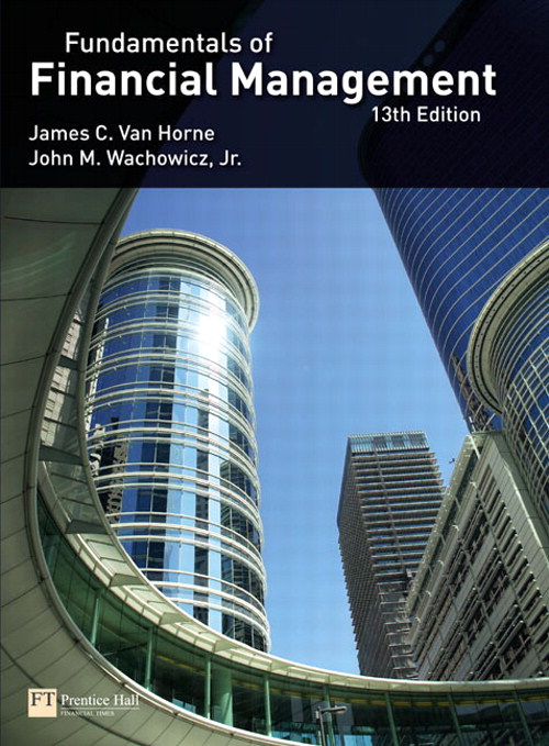 Van Horne:Fundamentals of Financial Management, 13th Edition