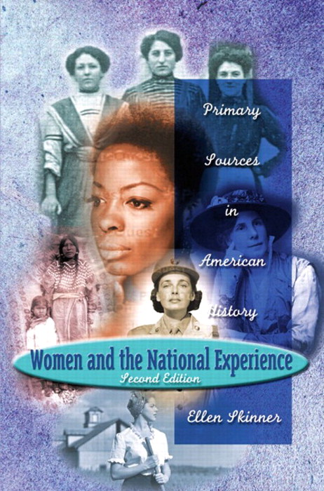 Women and the National Experience: Primary Sources in American History, 2nd Edition