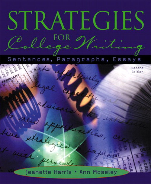 Strategies for College Writing: Sentences, Paragraphs, Essays, 2nd Edition