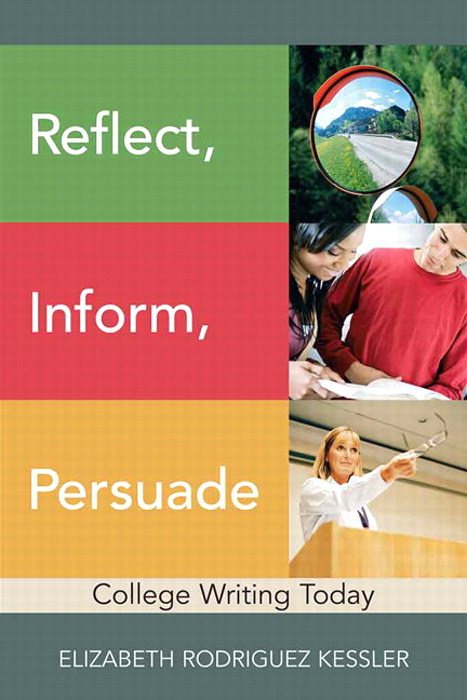 Reflect, Inform, Persuade: College Writing Today
