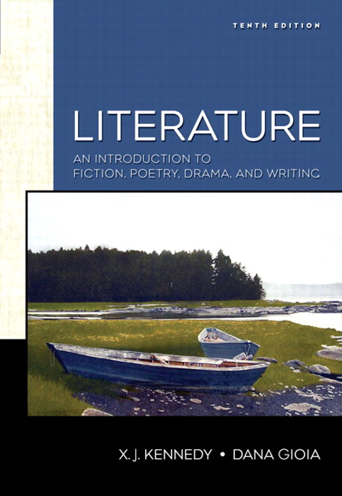 Literature: An Introduction to Fiction, Poetry, and Drama, 10th Edition
