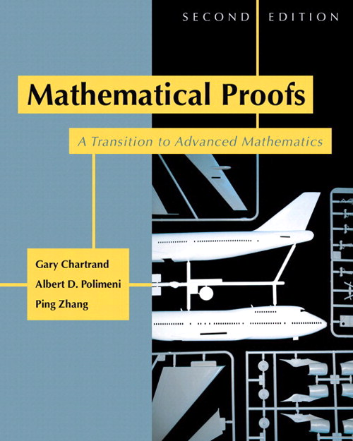 Mathematical Proofs: A Transition to Advanced Mathematics, CourseSmart eTextbook, 2nd Edition