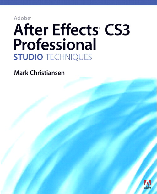 Adobe After Effects CS3 Professional Studio Techniques, Safari