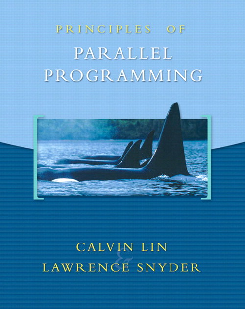 Principles of Parallel Programming, CourseSmart eTextbook
