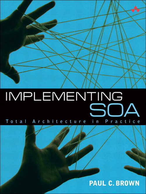 Implementing SOA: Total Architecture in Practice, Safari