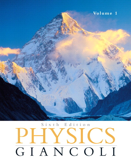Physics: Principles with Applications Volume 1 (Chapters 1-15) with MasteringPhysics, 6th Edition