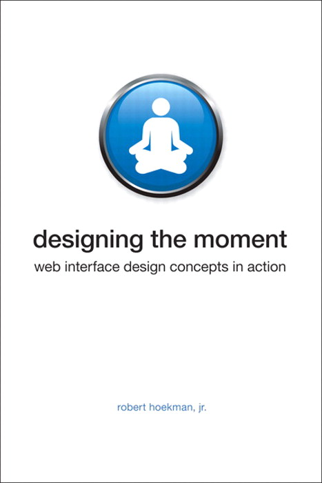 Designing the Moment: Web Interface Design Concepts in Action, Safari