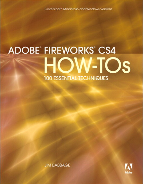 Adobe Fireworks CS4 How-Tos: 100 Essential Techniques, Safari, Safari