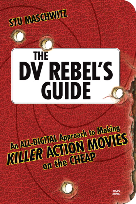 DV Rebel's Guide, The: An All-Digital Approach to Making Killer Action Movies on the Cheap, Safari
