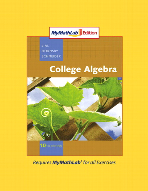 College Algebra, MyMathLab Edition, 10th Edition