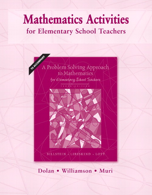 Mathematics Activities for Elementary School Teachers, 10th Edition