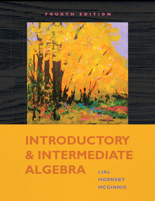 Introductory and Intermediate Algebra, 4th Edition