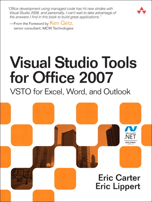 Visual Studio Tools for Office 2007: VSTO for Excel, Word, and Outlook, Safari