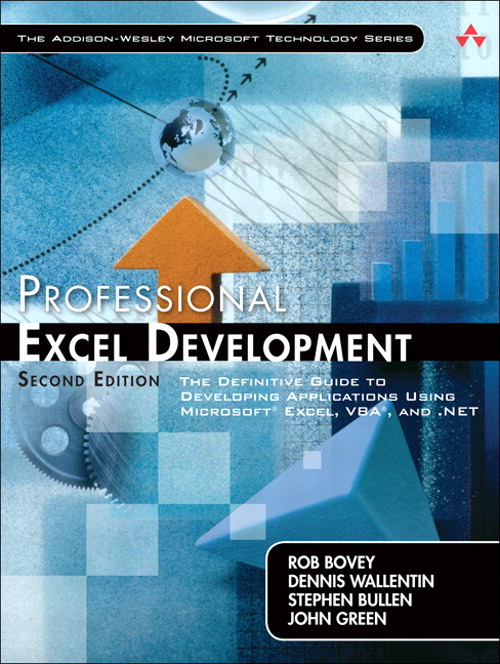 Professional Excel Development: The Definitive Guide to Developing Applications Using Microsoft Excel, VBA, and .NET, Safari, 2nd Edition