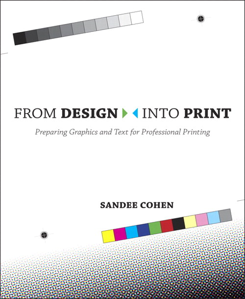 From Design Into Print: Preparing Graphics and Text for Professional Printing, Safari