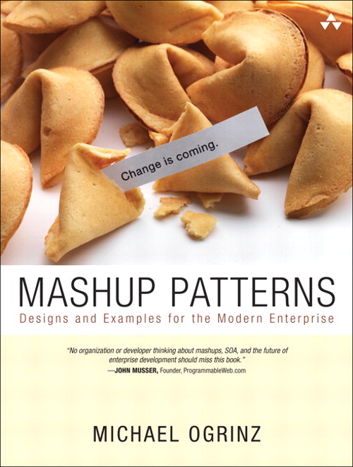 Mashup Patterns: Designs and Examples for the Modern Enterprise, Safari