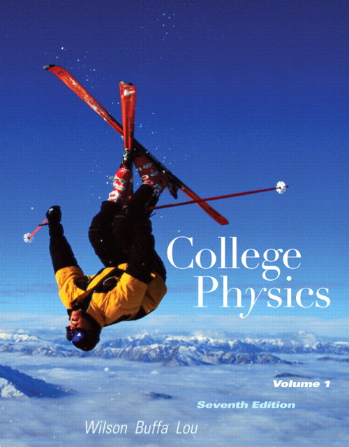 College Physics with MasteringPhysics, Volume 1, 7th Edition