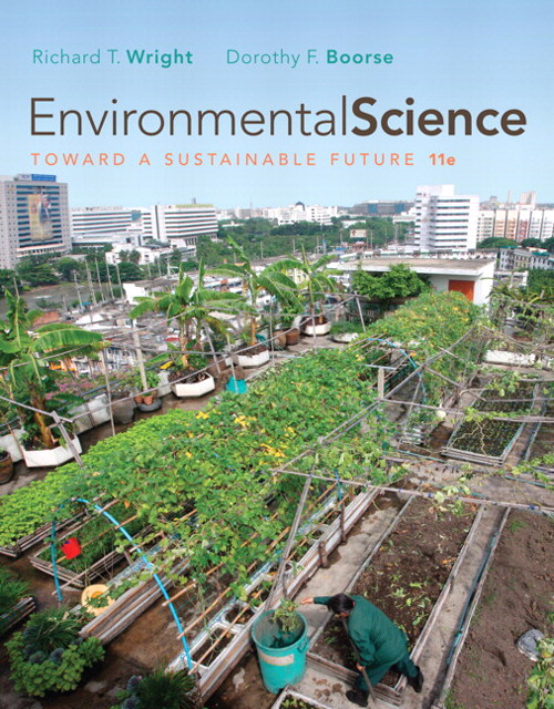 Environmental Science: Toward a Sustainable Future, 11th Edition